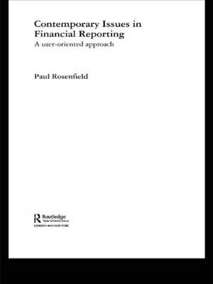 Contemporary Issues in Financial Reporting: A User-Oriented Approach (Paperback)
