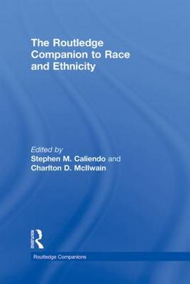 The Routledge Companion to Race and Ethnicity - Routledge Companions (Hardback)