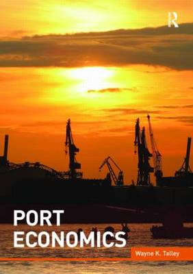 Port Economics - Routledge Maritime Masters (Paperback)