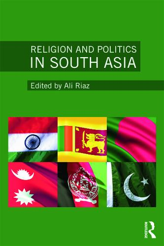 Religion and Politics in South Asia (Paperback)