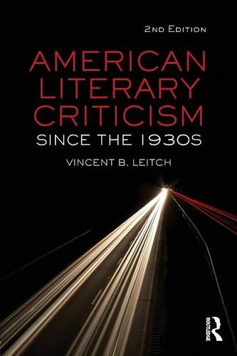 American Literary Criticism Since the 1930s (Paperback)