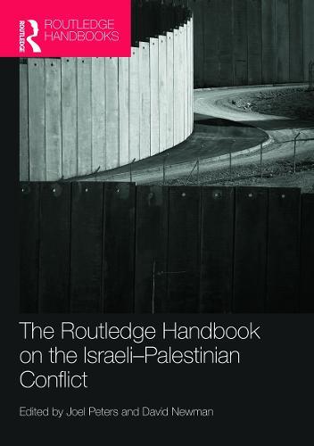 Routledge Handbook on the Israeli-Palestinian Conflict (Hardback)