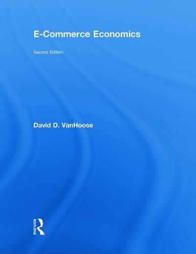 eCommerce Economics, Second Edition (Hardback)