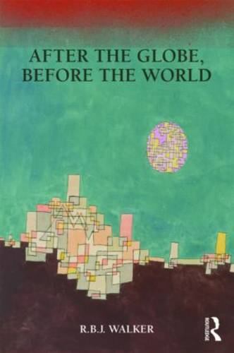 After the Globe, Before the World (Paperback)