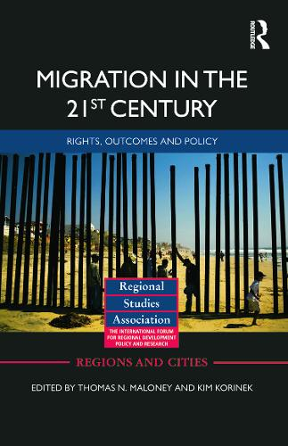 Migration in the 21st Century: Rights, Outcomes, and Policy (Hardback)