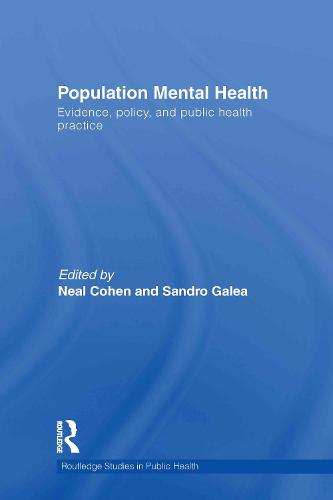 Population Mental Health: Evidence, Policy, and Public Health Practice (Hardback)