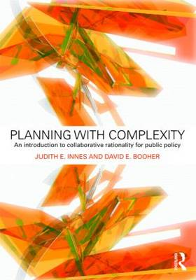 Planning with Complexity: An Introduction to Collaborative Rationality for Public Policy (Paperback)