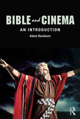 Bible and Cinema: An Introduction (Paperback)