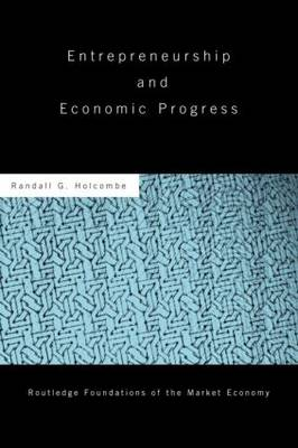 Entrepreneurship and Economic Progress (Paperback)