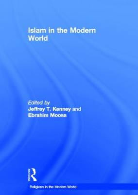 Islam in the Modern World - Religions in the Modern World (Hardback)
