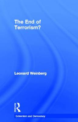 The End of Terrorism? - Extremism and Democracy (Hardback)