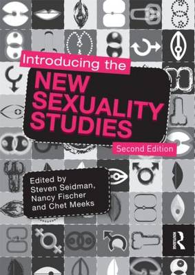 Introducing the New Sexuality Studies: 2nd Edition (Paperback)