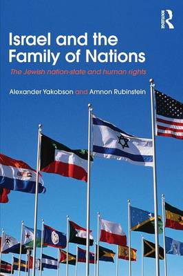 Israel and the Family of Nations: The Jewish Nation-State and Human Rights - Israeli History, Politics and Society (Paperback)