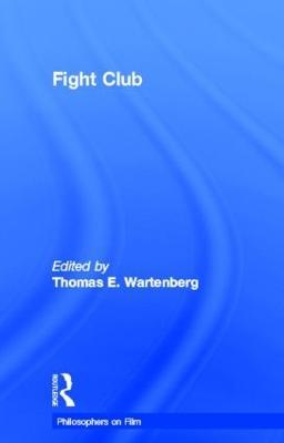 Fight Club - Philosophers on Film (Hardback)