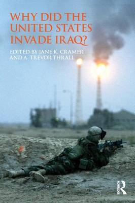 Why Did the United States Invade Iraq? - Routledge Global Security Studies (Paperback)