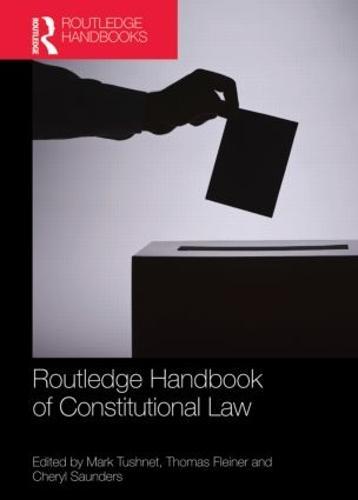 Routledge Handbook of Constitutional Law (Hardback)
