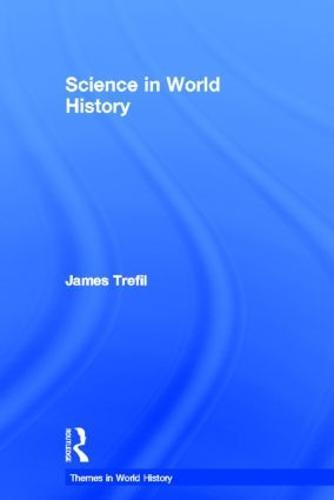 Science in World History - Themes in World History (Hardback)