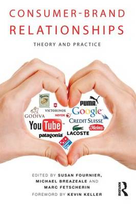 Consumer-Brand Relationships: Theory and Practice (Hardback)