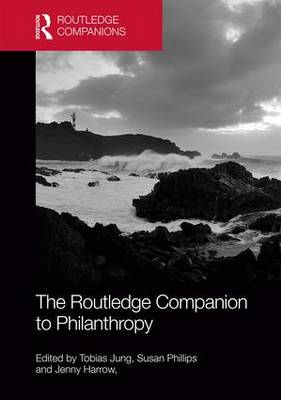 The Routledge Companion to Philanthropy - Routledge Companions in Business, Management and Accounting (Hardback)