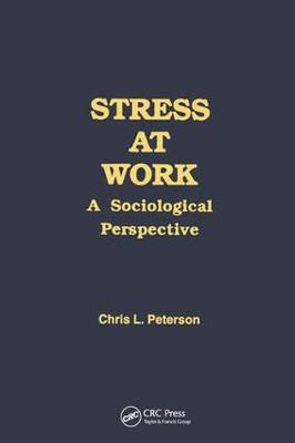 Stress at Work: A Sociological Perspective (Paperback)