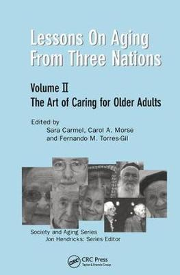 Lessons on Aging from Three Nations: The Art of Caring for Older Adults (Paperback)