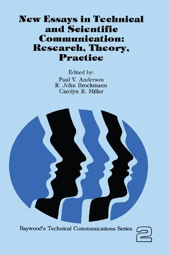 New Essays in Technical and Scientific Communication: Research, Theory, Practice (Hardback)