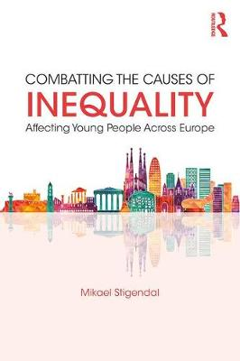 Combatting the Causes of Inequality Affecting Young People Across Europe (Paperback)