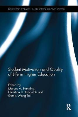 Student Motivation and Quality of Life in Higher Education (Paperback)