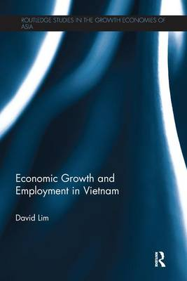 Economic Growth and Employment in Vietnam (Paperback)