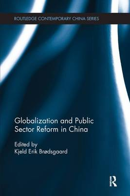 Globalization and Public Sector Reform in China (Paperback)