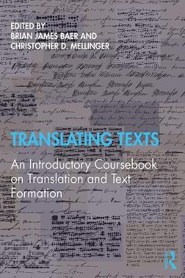 Translating Texts: An introductory coursebook on translation (Paperback)