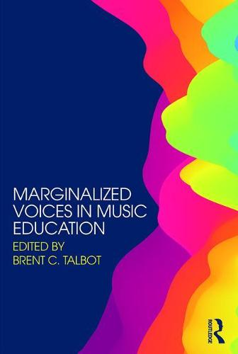 Marginalized Voices in Music Education (Paperback)