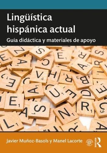 Linguistica hispanica actual: Guia didactica y materiales de apoyo (Paperback)