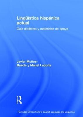 Linguistica hispanica actual: Guia didactica y materiales de apoyo (Hardback)