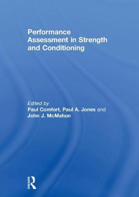 Performance Assessment in Strength and Conditioning (Hardback)