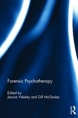 Forensic Psychotherapy (Hardback)