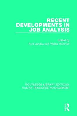 Recent Developments in Job Analysis - Routledge Library Editions: Human Resource Management (Hardback)