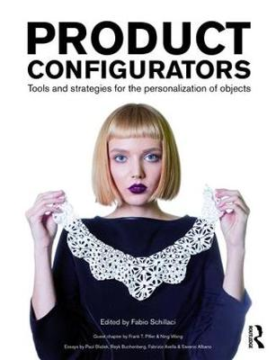 Product Configurators: Tools and Strategies for the Personalization of Objects (Hardback)