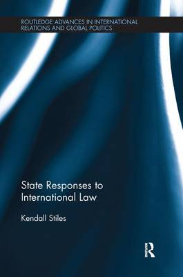 State Responses to International Law (Paperback)