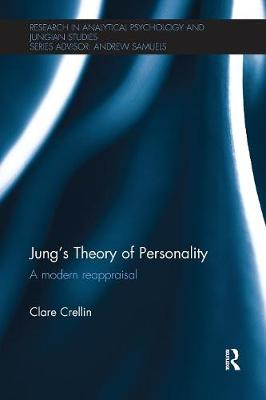 Jung's Theory of Personality: A modern reappraisal - Research in Analytical Psychology and Jungian Studies (Paperback)