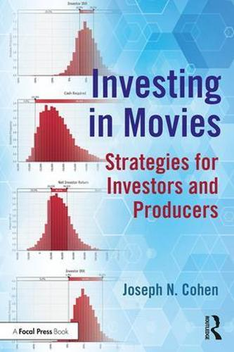 Investing in Movies: Strategies for Investors and Producers (Paperback)