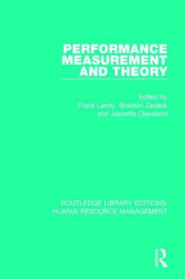 Performance Measurement and Theory - Routledge Library Editions: Human Resource Management (Hardback)