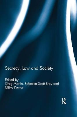 Secrecy, Law and Society (Paperback)