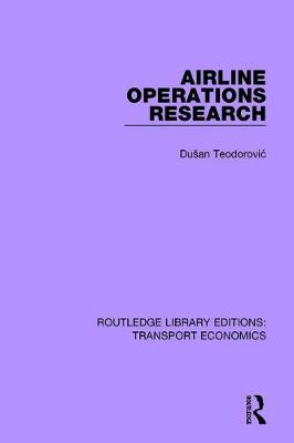Airline Operations Research - Routledge Library Editions: Transport Economics (Paperback)