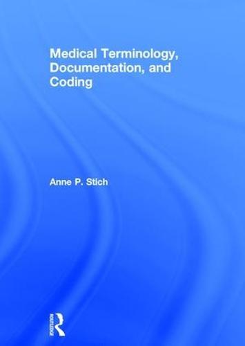Medical Terminology, Documentation, and Coding (Hardback)