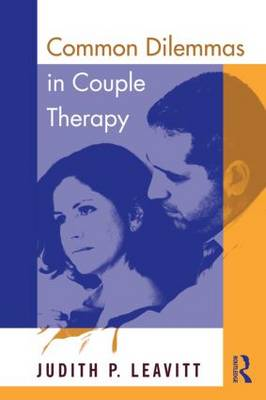 Common Dilemmas in Couple Therapy (Paperback)