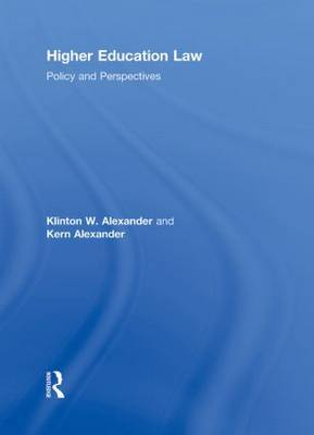 Higher Education Law: Policy and Perspectives (Hardback)