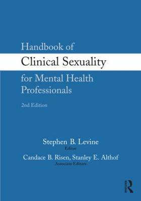 Handbook of Clinical Sexuality for Mental Health Professionals (Paperback)