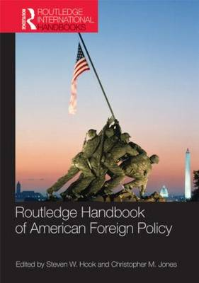 Routledge Handbook of American Foreign Policy (Paperback)