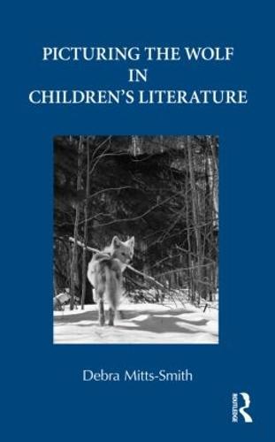 Picturing the Wolf in Children's Literature (Hardback)